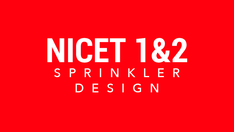 NICET 1&2 Sprinkler Design Virtual Classroom: Pacific Time