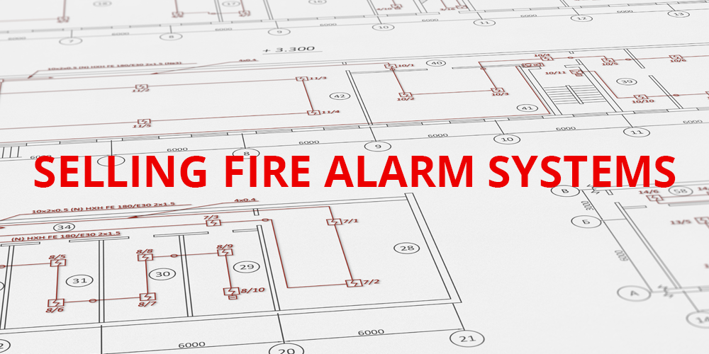 How to be Successful Selling Fire Alarm Systems