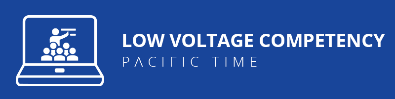 Low Voltage Competency – Pacific