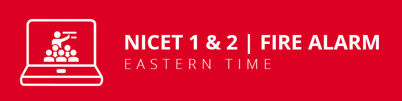 NICET Fire Alarm 1&2 Virtual Classroom: Eastern Time