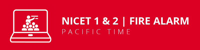NICET Fire Alarm 1&2 Virtual Classroom: Pacific Time