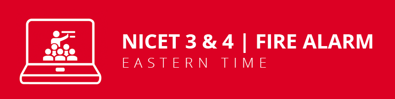 NICET Fire Alarm 3&4 Virtual Classroom: Eastern Time