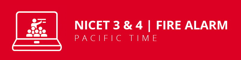 NICET Fire Alarm 3&4 Virtual Classroom: Pacific Time