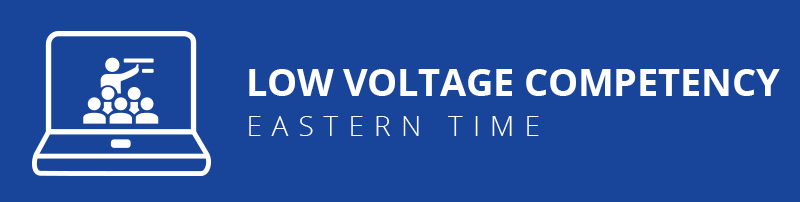 Low Voltage Competency – Eastern