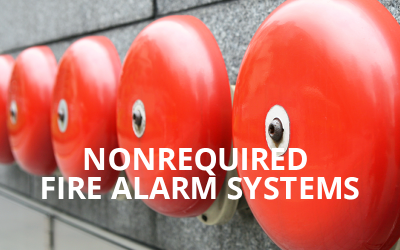 Non-required Fire Alarm Systems