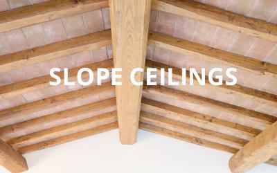 Slope Ceilings