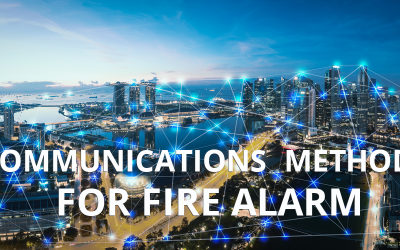 Communications Methods for Fire Alarm