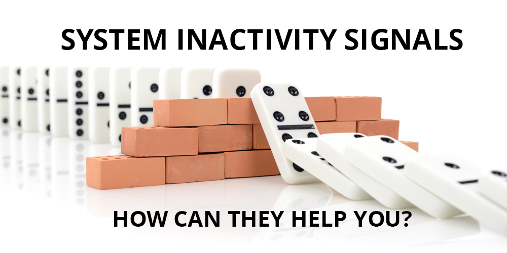 How Can System Inactivity Signals Help You?