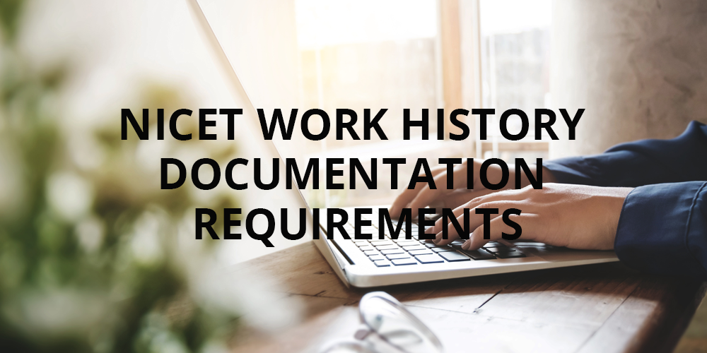 NICET Work History Documentation Requirements